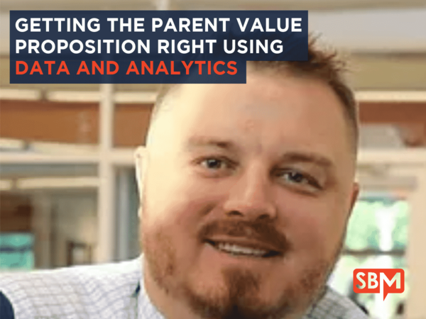 Getting the Parent Value Proposition Right Using Data and Analytics with Trevor Waddington