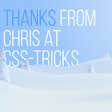 Thank You (2019 Edition) | CSS-Tricks