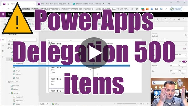 PowerApps Delegation and the 500 item limit