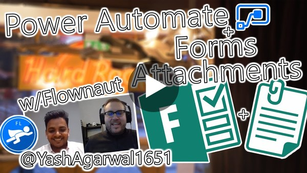 Power Automate Tutorial - Microsoft Forms Attachments