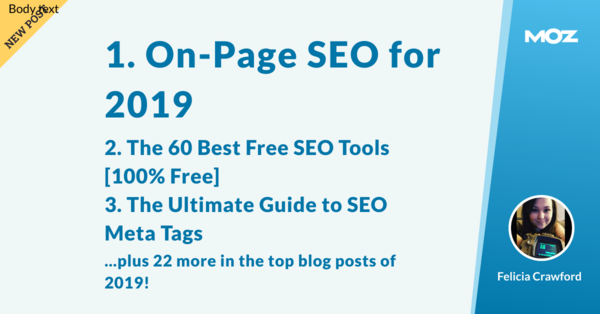 They're the Best Around: The Top 25 Moz Blog Posts of 2019 - Moz