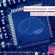 Neuromorphic computing: een brein in je broekzak
