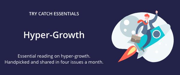 Essential Reading on Hyper-Growth