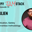 Sam Julien on authentication, Gatsby and the serverless methodology - That's My JAM...stack