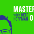 Masters of Scale, an original podcast hosted by Reid Hoffman