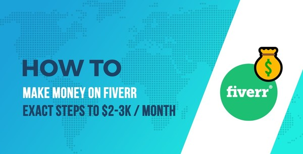 How to Make Money on Fiverr: The Exact Steps I Took to Make $2-3k Every Month | CodeinWP