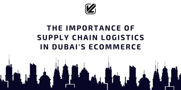 Learn about the nuances of Supply Chain Logistics in Dubai, UAE