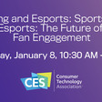 Sports and Esports: The Future of Fan Engagement - CES 2020 Livestream