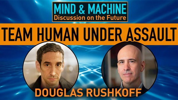 Tech, Media, Culture with Douglas Rushkoff