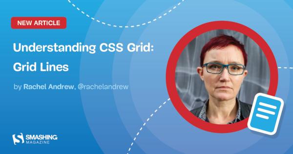 Understanding CSS Grid: Grid Lines