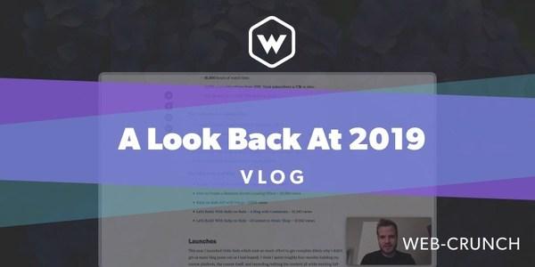 A Look Back At 2019 - Vlog