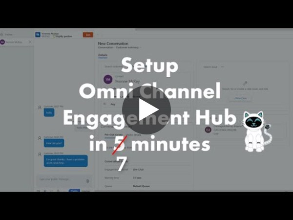 How to set up Microsoft Omnichannel for Cudstomer Service (Omni Channel Engagement Hub) in 7 Minutes