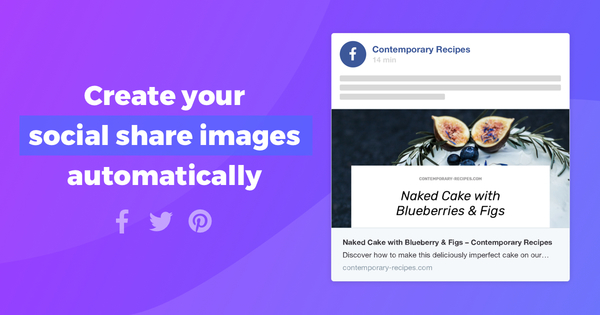 Placid: Automate your Social Share Images