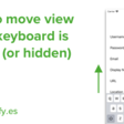 Move View When Keyboard Is Shown (Guide)