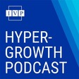MasterClass CEO David Rogier's Top Four Tips for Hyper Growth by IVP's Hyper-Growth Podcast | SoundCloud