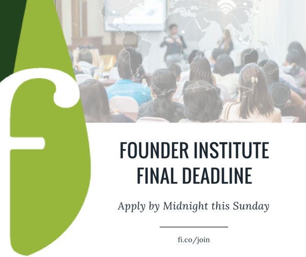 Founder Institute: World's premier idea-stage accelerator & startup launch program.