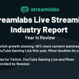 Streamlabs & Newzoo Q4 Year in Review Live Streaming Industry Report