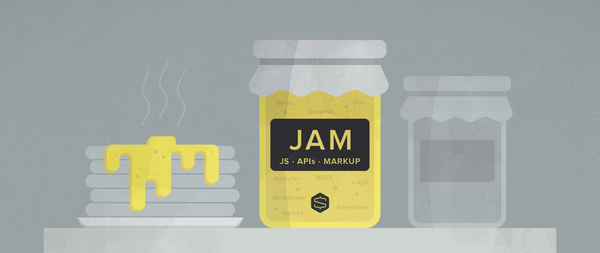 The JAMstack in 2020: Why (and How) to Get Started - Snipcart
