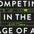 Review: Competing in the Digital Age