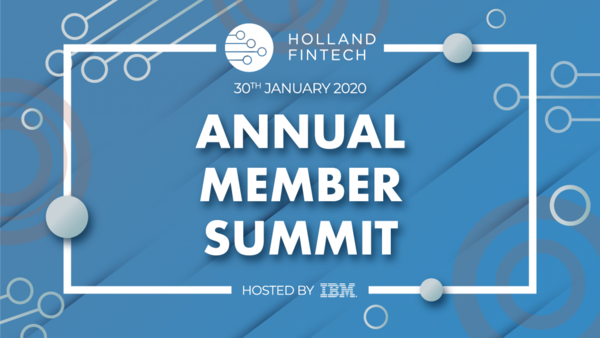 Holland Fintech - Annual Member Summit  |  30 January |  Amsterdam, The Netherlands