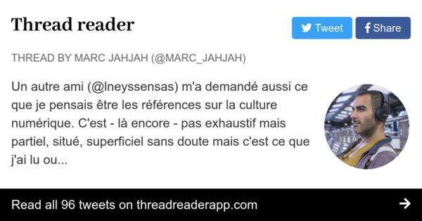 Vous cherchez de la lecture : Les références  de @marc_jahjah sur la culture numérique