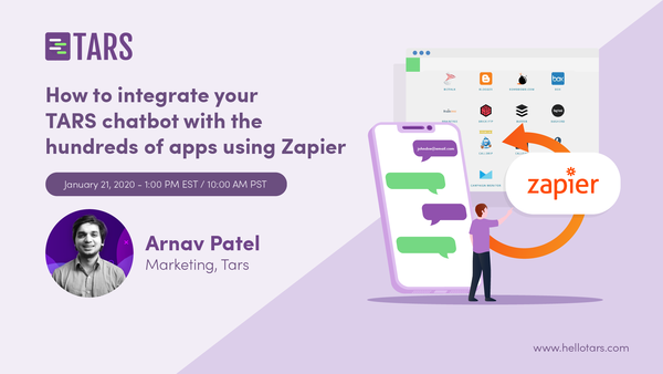 How to integrate your TARS chatbot with the hundreds of apps using Zapier