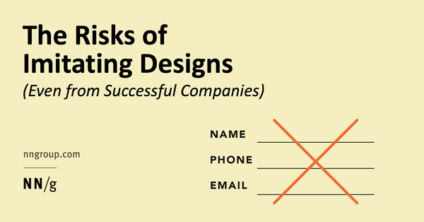 The Risks of Imitating Designs (Even from Successful Companies)