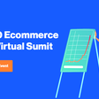 The 2020 Ecommerce Growth Virtual Summit