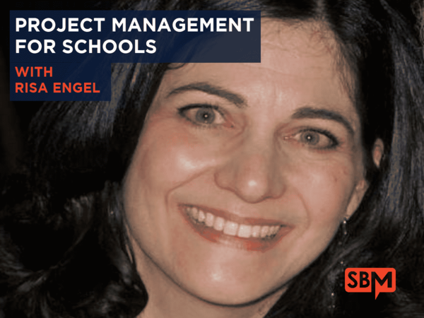 SBfm19 - Project Management for Schools with Risa Engel