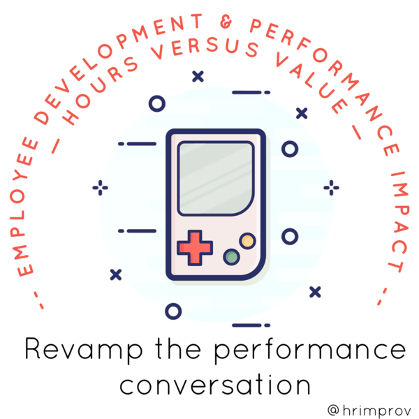 Our way of working has changed - how we approach performance conversations needs to keep pace.