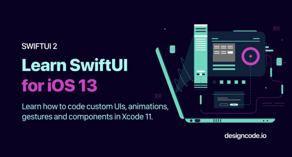 Learn SwiftUI for iOS 13 with this updated course by design+code