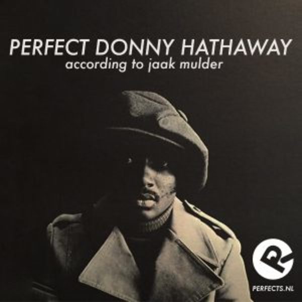 Perfect Donny Hathaway [14 tracks]