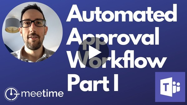 Microsoft Teams Approval Workflow Using Power Automate - Part 1 - Microsoft Teams Tutorial 2020