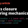 Swift's Closure Capturing Mechanics