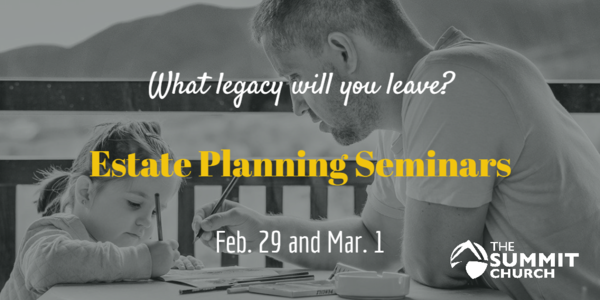 Summit covenant members are invited to learn how to prepare a will or trust at no cost. Reserve your spot by clicking the image above.