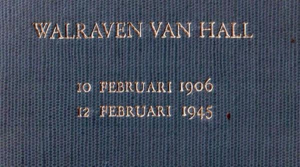 Walraven van Hall: 10 februari 1906 – 12 februari 1945 | De Orkaan