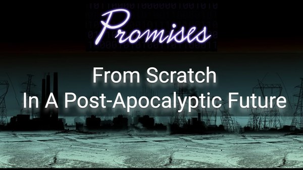 Promises From Scratch In A Post-Apocalyptic Future, by Francis Stokes (23min)