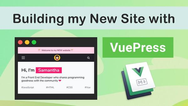 Building my New Site with VuePress