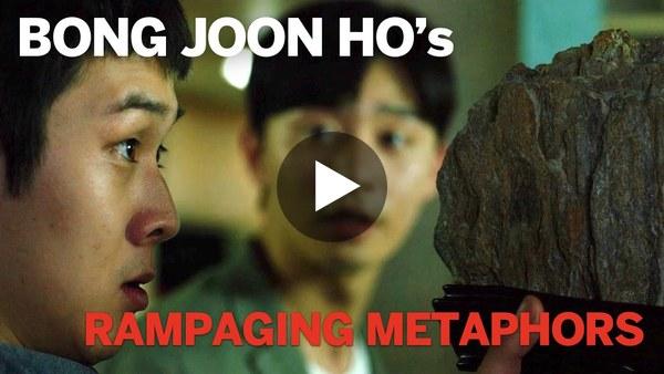 Bong Joon Ho's rampaging metaphors
