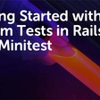 Getting Started With System Tests in Rails With Minitest
