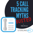 Call Tracking and Local SEO - 5 Myths Busted