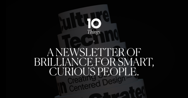 If you missed the last issue: Celebrating 200 issues of 10 Things.