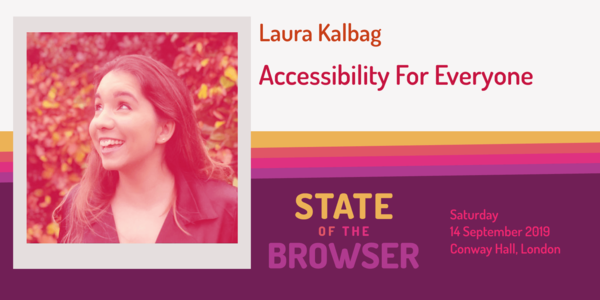 Accessibility For Everyone, by Laura Kalbag (39min)