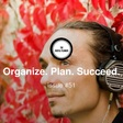 Organize. Plan. Succeed. - Issue #51 - Productivity, Planning, and Other Interesting Findings... | Revue
