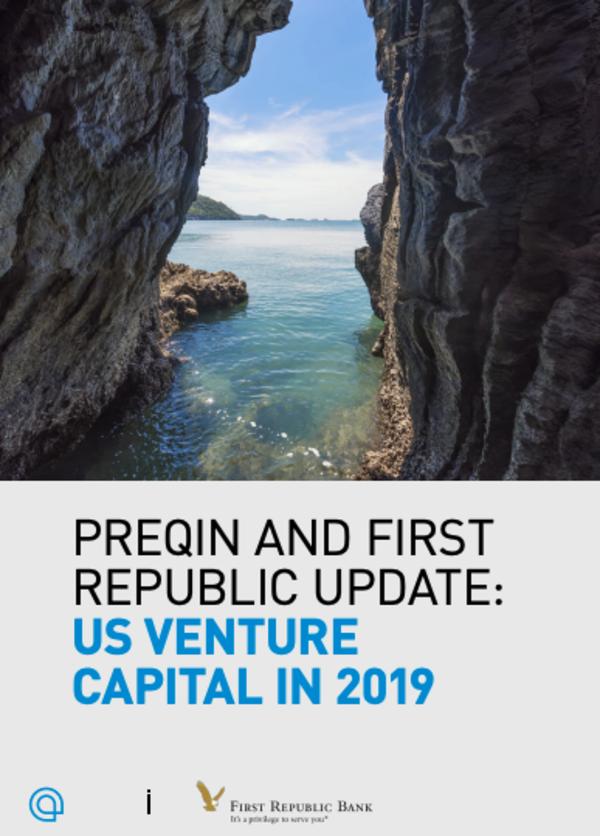 Preqin and First Republic Update: US Venture Capital in 2019