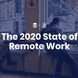 The 2020 State of Remote Work