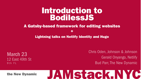 Introduction to BodilessJS a Gatsby based framework for editing websites | Meetup