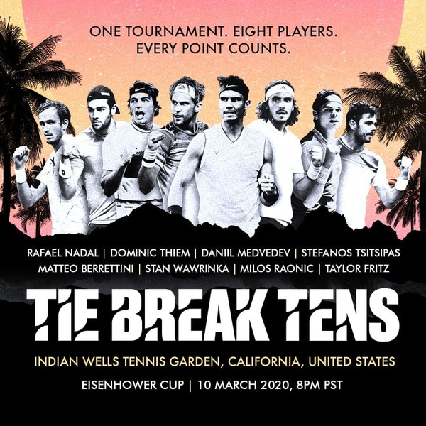 Tie Break Tens 2020 Full Line Up is announced