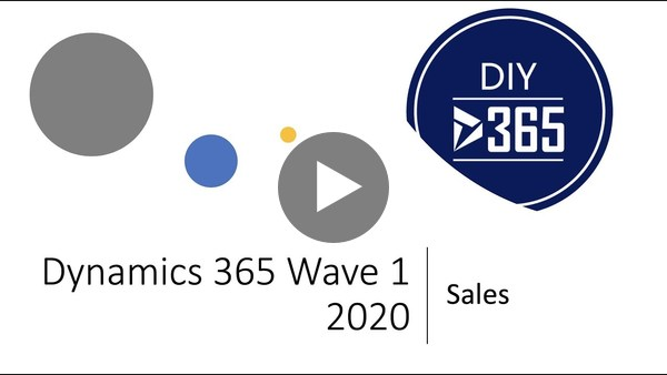 Microsoft Dynamics 365 Wave 1 2020 Release | Sales