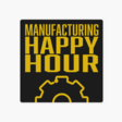 ‎Manufacturing Happy Hour: 12: How an On-Demand Labor Platform is Solving the Labor Shortage with Veryable's Noah Labhart on Apple Podcasts